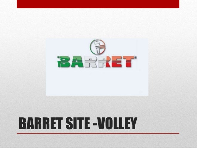 BARRET SITE -VOLLEY