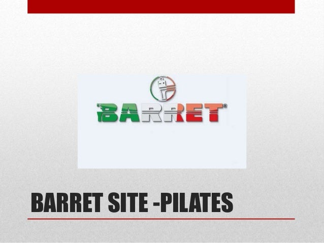BARRET SITE -PILATES