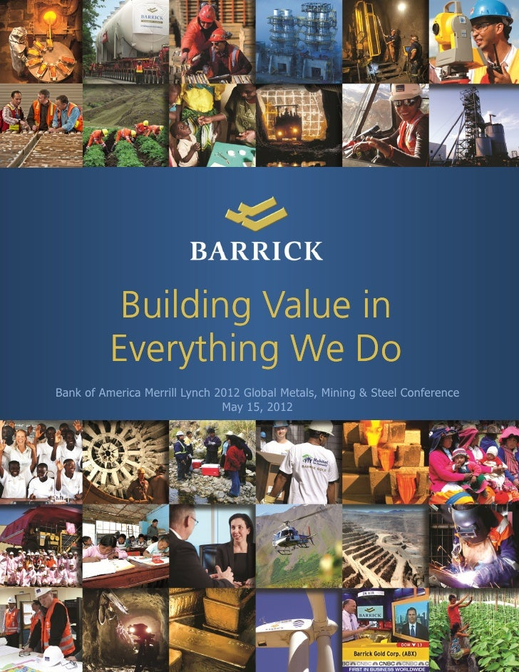 Building Value in          Everything We Do          E      hi W DBank of America Merrill Lynch 2012 Global Metals, Mining...