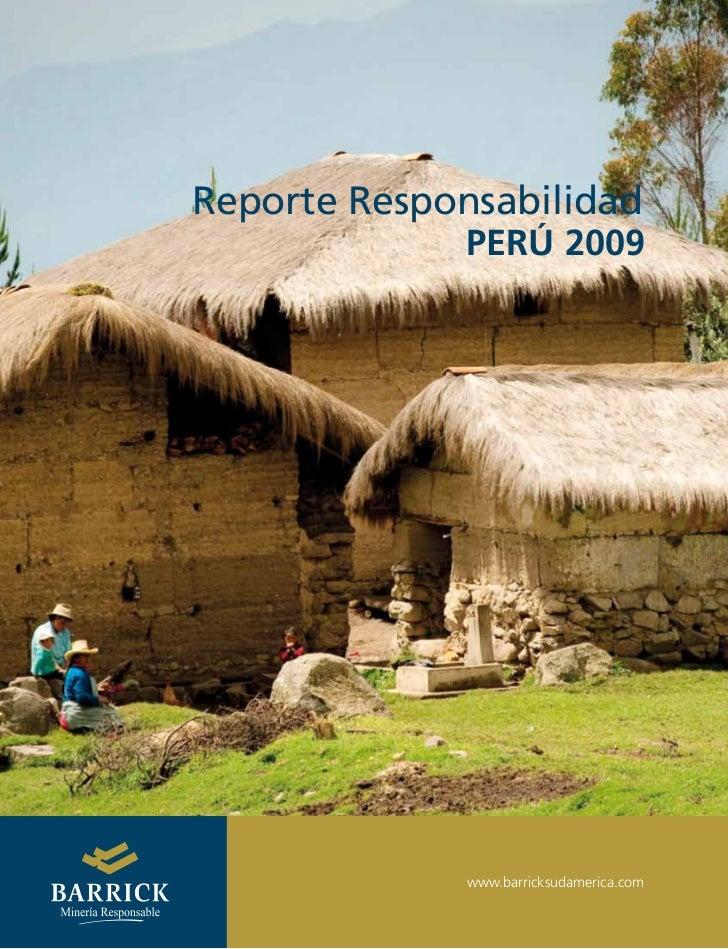 Reporte Responsabilidad             PERÚ 2009             www.barricksudamerica.com