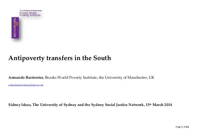 Page 1 of 26 Antipoverty transfers in the South Armando Barrientos, Brooks World Poverty Institute, the University of Manc...
