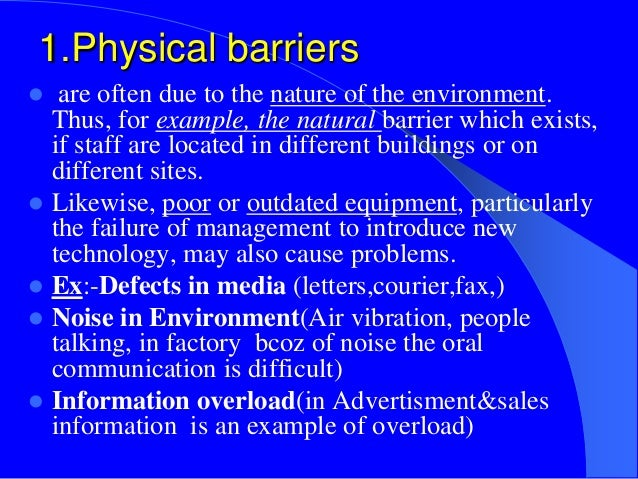barriers of oral communication in workplace † describe the role that verbal communication skills play in the workplace † identify potential communication barriers and  verbal and written communications.