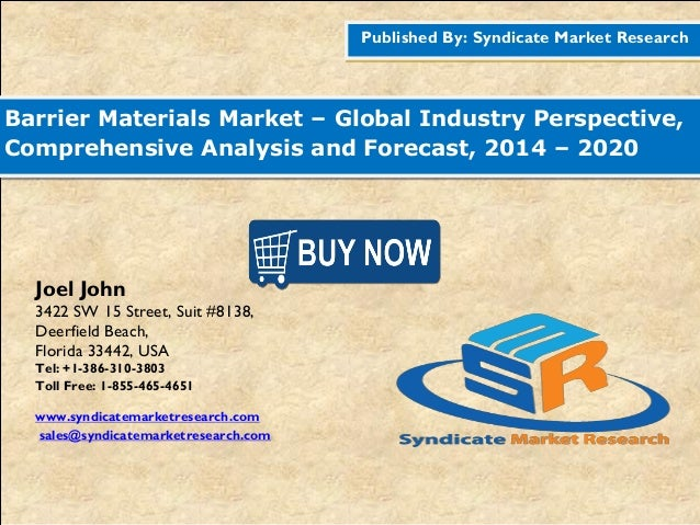 Published By: Syndicate Market Research Barrier Materials Market – Global Industry Perspective, Comprehensive Analysis and...