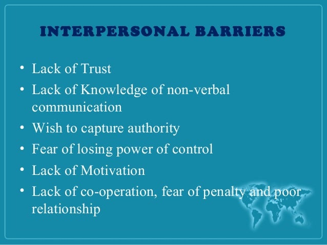 barriers to communication selective perception The barriers to effective communication style, selective perception, halo effect, poor attention and retention, defensiveness, close mindedness.