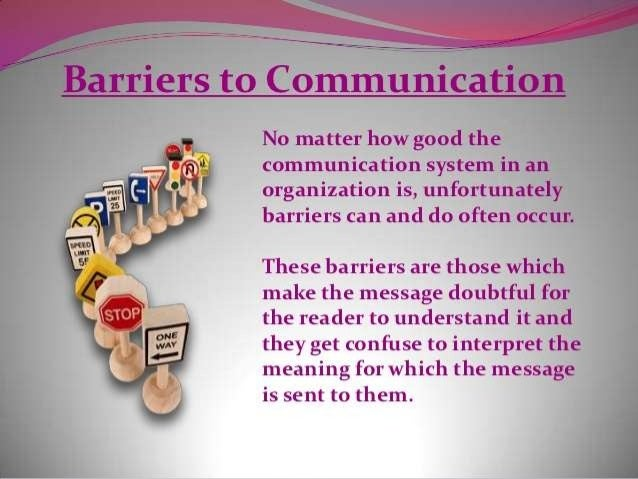 conclusion communication barriers Disclaimer: free essays on communication posted on this site were donated by anonymous users and are provided for informational use only the free communication research paper (communication barriers essay) presented on this page should not be viewed as a sample of our on-line writing service.