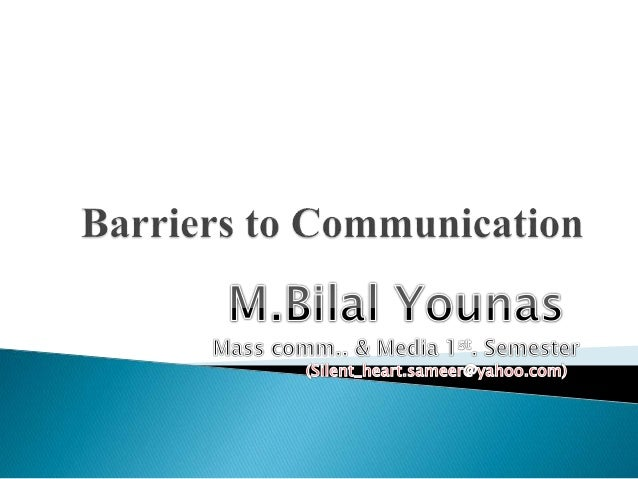  Barrier: Barriers mean all those hurdles which stop or interrupt the process of communication. Barrier sometimes become ...