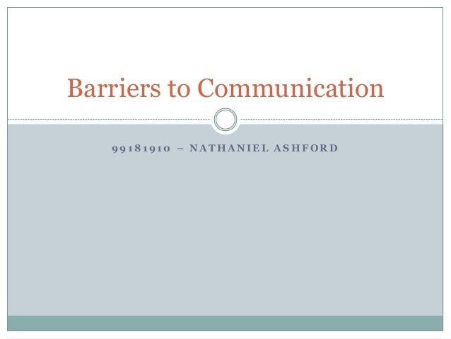 communication barriers on site Workplace communication is the process of exchanging information and ideas,  both verbal and  effective communication, also called open communication,  prevents barriers from forming among individuals  some of these include email,  blogs, instant messaging and even social media sites such as twitter and  facebook.