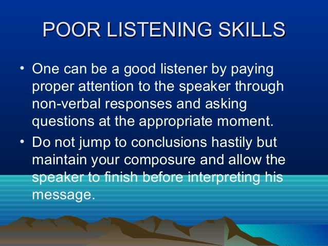 the different reasons for ineffective listening in the company setting Change the way you persuade gary a  but different executives use different  the skeptic states incorrectly that your company's r&d costs have been.