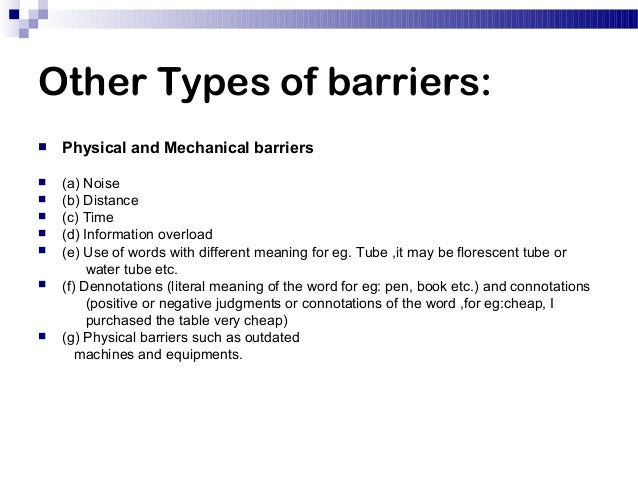 Mechanical barriers to communication
