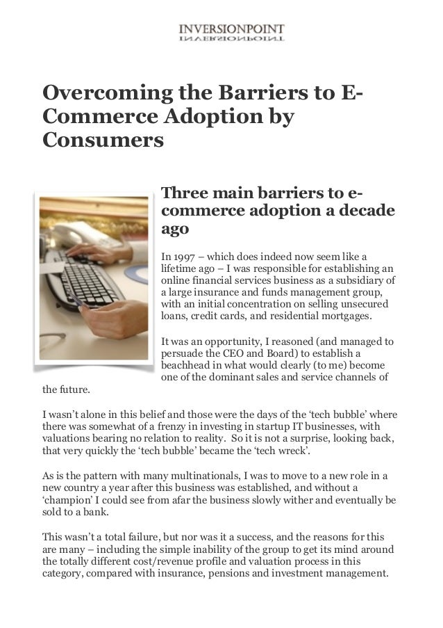 Overcoming The Barriers To ECommerce Adoption By Consumers Three Main Ecommerce