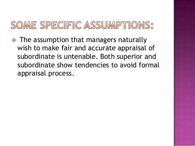  Particular   appraisal system Personal   opinion Managers assumptions that employees want to know frankly where they d...