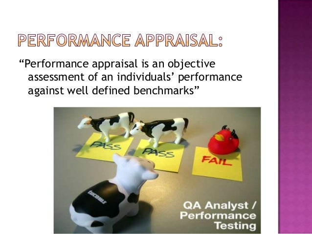 Performance appraisal serves basically four   objective:1. Identification of individual needs. Performance feedback. Det...