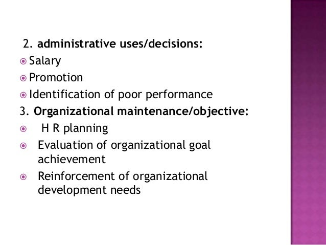 4. Documentation : Documentation    for H R decisions Helping   to meet legal requirements