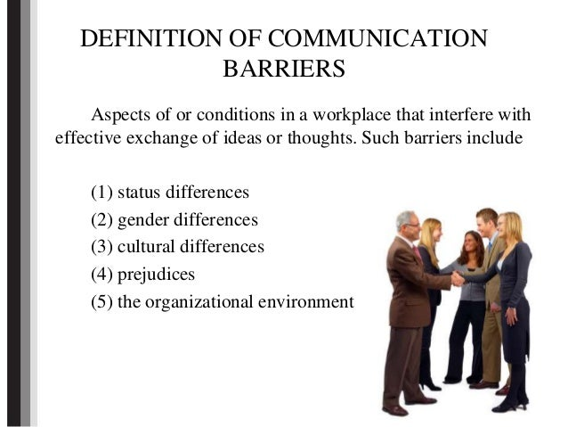 discuss barriers to effective communication