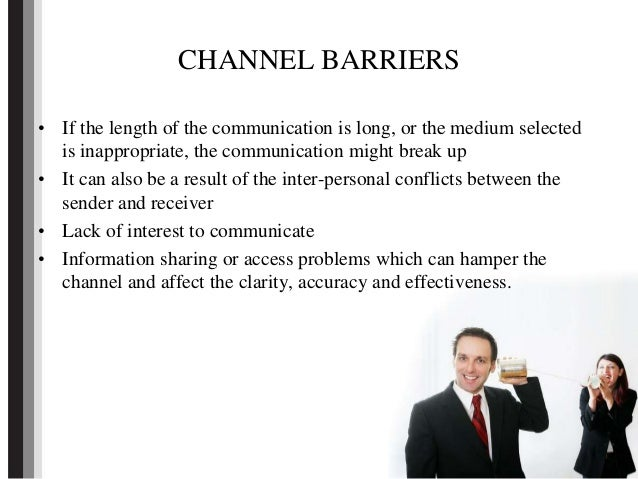 define communication what are the barriers Effective communication requires messages to be conveyed clearly between communicators, but along the way there are many communication barriers that can create misunderstandings and.