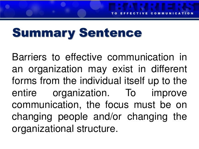 barriers to communication in public organisations Perception of justice: a sample of public institution from  without a steer  effective communication helps organizations to strengthen the employees to  reach.