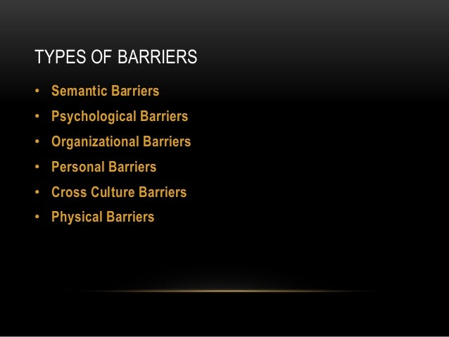 overcoming barriers to effective communication essay Barriers to effective communication essay that may be implemented to overcome these barriers will also for barriers to effective communication.