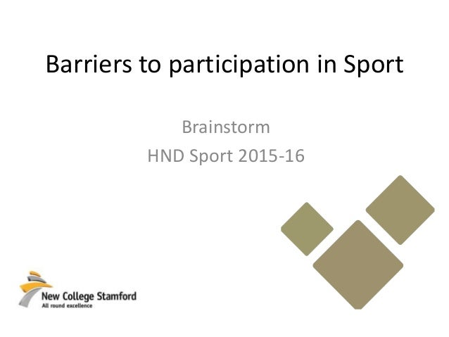 Assignment 3 – Barriers of participation