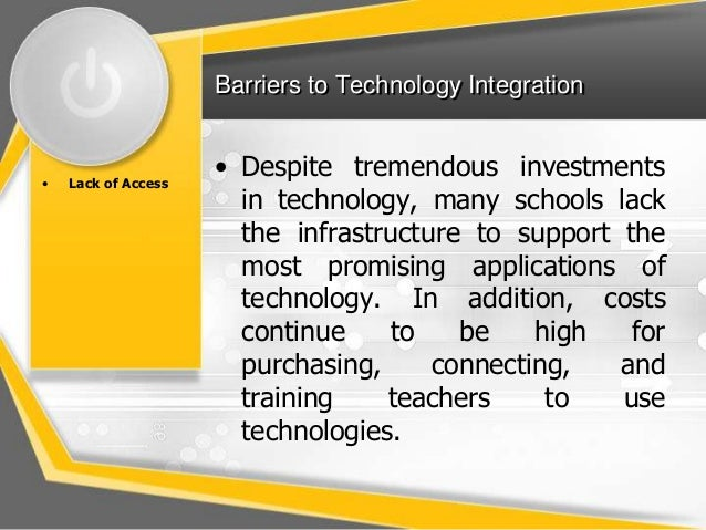 barriers in teaching ict Teachers' effective use of ict tools is more important to enrich teaching  to  determine the barriers perceived by teachers to use technology.