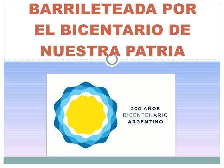 BARRILETEADA POR EL BICENTARIO DE NUESTRA PATRIA