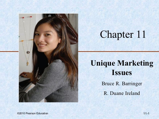 Chapter 11                          Unique Marketing                               Issues                            Bruce...