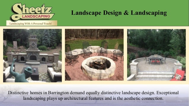 Barrington landscape design sheetz landscaping inc for Landscape design inc