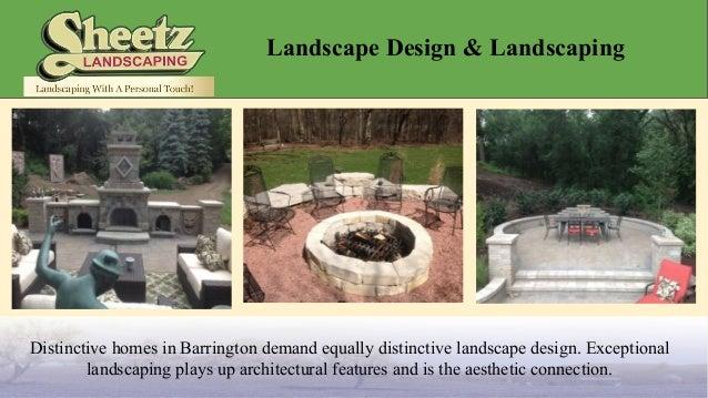 Barrington landscape design sheetz landscaping inc for Landscape design inc