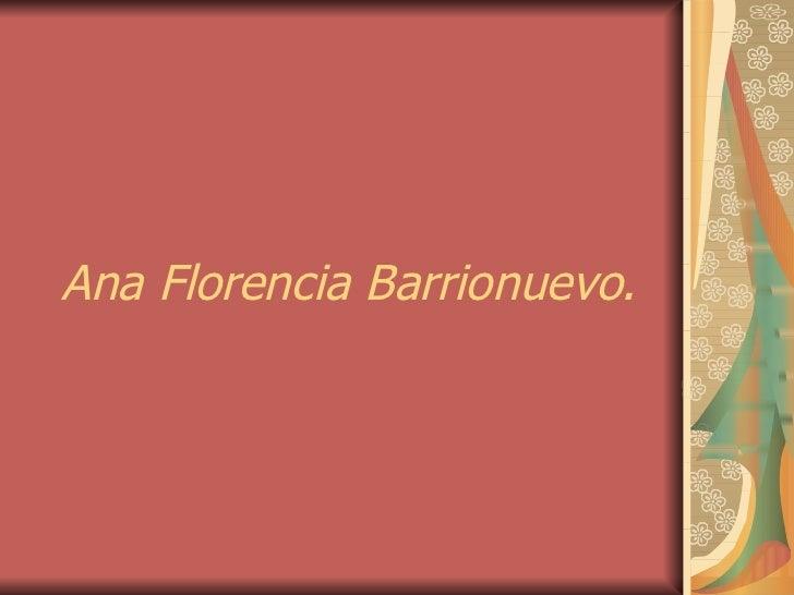 Ana Florencia Barrionuevo.