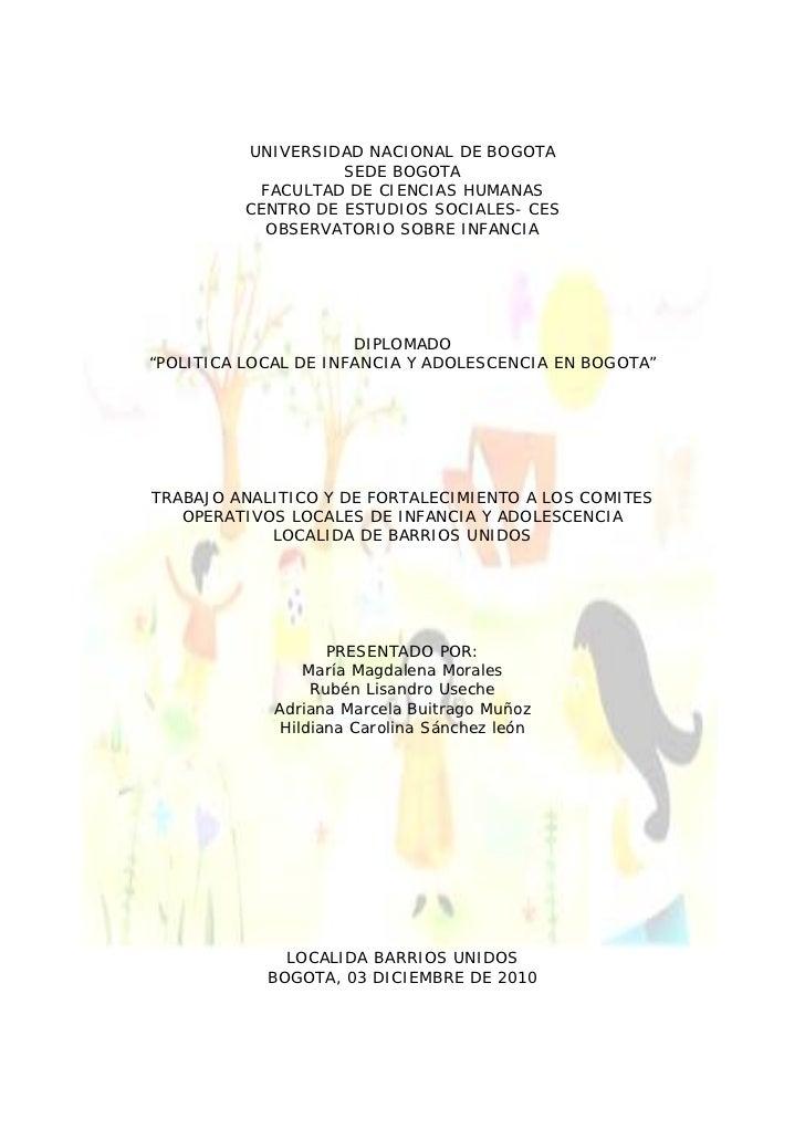 UNIVERSIDAD NACIONAL DE BOGOTA                    SEDE BOGOTA            FACULTAD DE CIENCIAS HUMANAS          CENTRO DE E...
