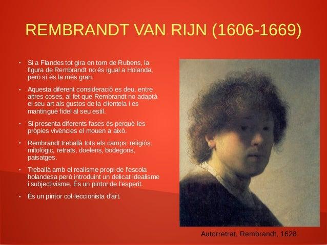 DESDEJUNI (1635) ● Representa un Rembrandt triomfant, que acaba de casar-se amb Saskia (1634). L'autorretrat deixa veure l...