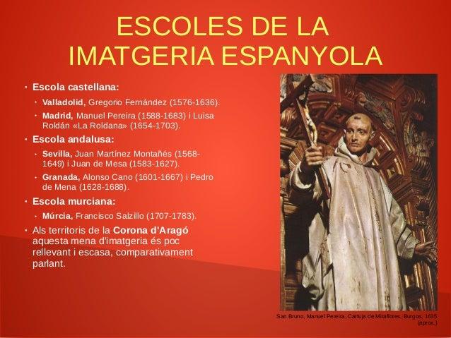 GREGORIO FERNÁNDEZ (1576-1636) ● Taller a Valladolid, capital de la Monarquia Hispànica entre 1601 i 1606. El retorn de la...