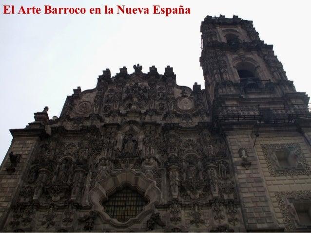 El Arte Barroco en la Nueva España