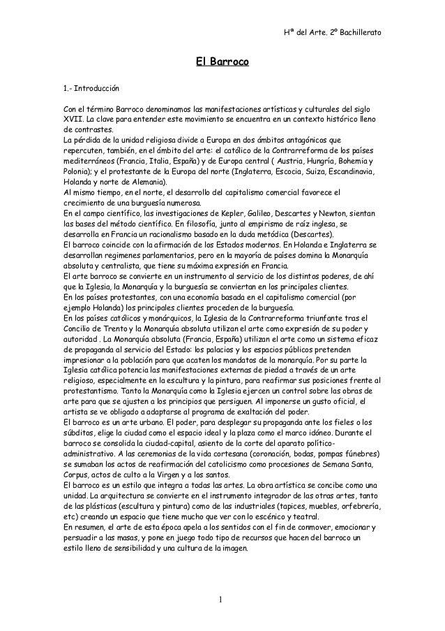 Hª del Arte. 2º Bachillerato El Barroco 1.- Introducción Con el término Barroco denominamos las manifestaciones artísticas...