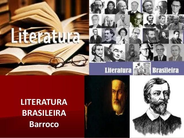 LITERATURA BRASILEIRA Barroco