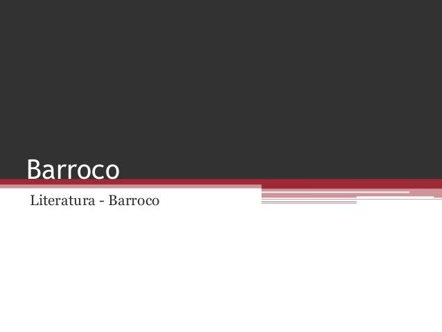 Barroco Literatura - Barroco