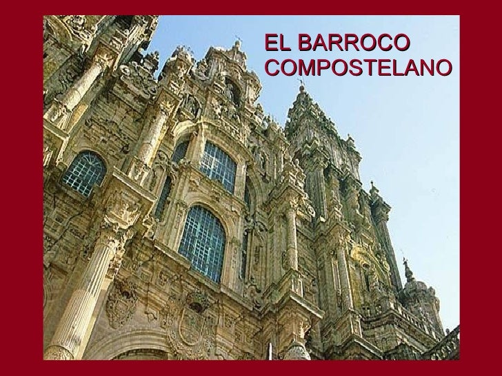 EL BARROCO COMPOSTELANO