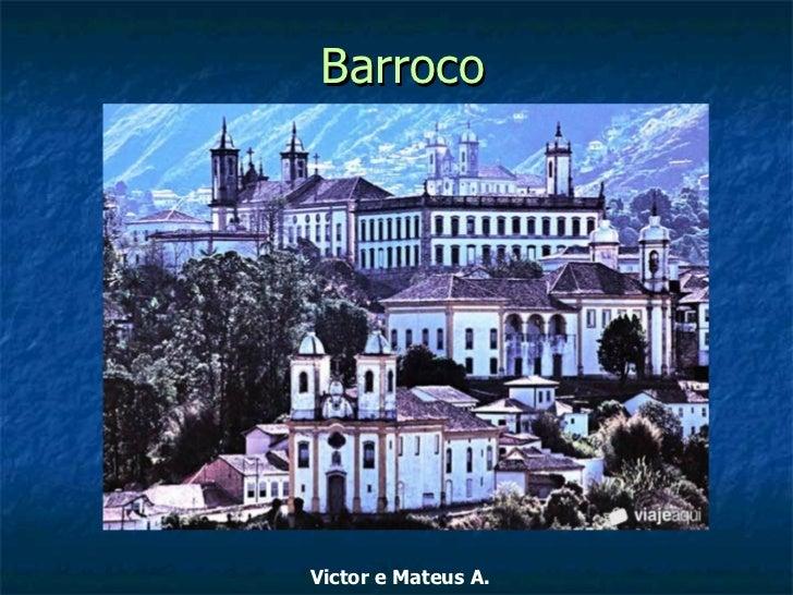 BarrocoVictor e Mateus A.