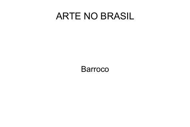 ARTE NO BRASIL Barroco