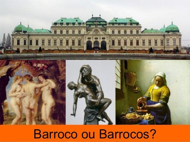 Barroco ou Barrocos?