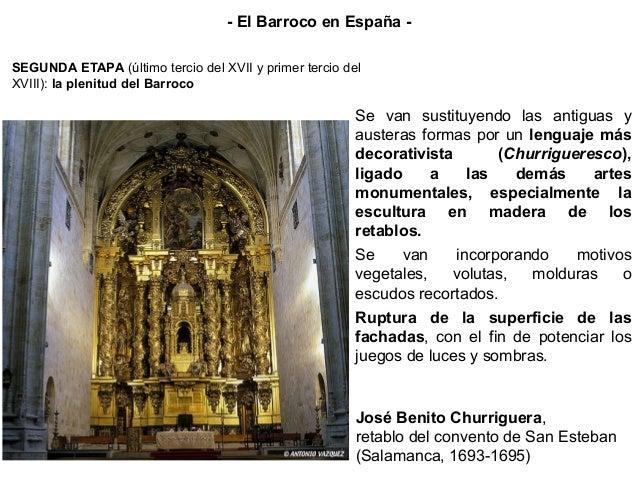 La arquitectura barroca española es, ante todo, ornamentación (recargamiento decorativo: churrigueresco). Esta ornamentaci...