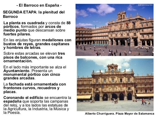 Fernando de Casas y Novoa Fachada del Obradoiro de la catedral de Santiago de Compostela (1747) Las formas arquitectónicas...