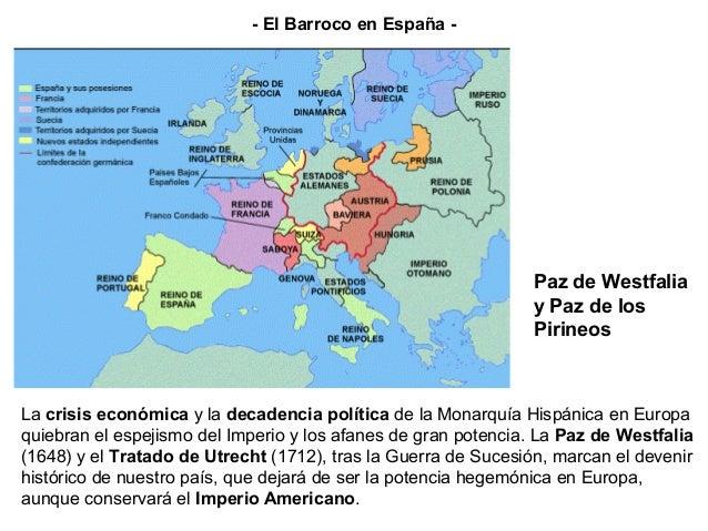 La crisis económica y la decadencia política de la Monarquía Hispánica en Europa quiebran el espejismo del Imperio y los a...