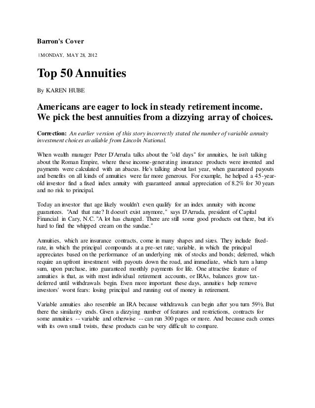 Barron's Cover  | MONDAY, MAY 28, 2012  Top 50 Annuities  By KAREN HUBE  Americans are eager to lock in steady retirement ...