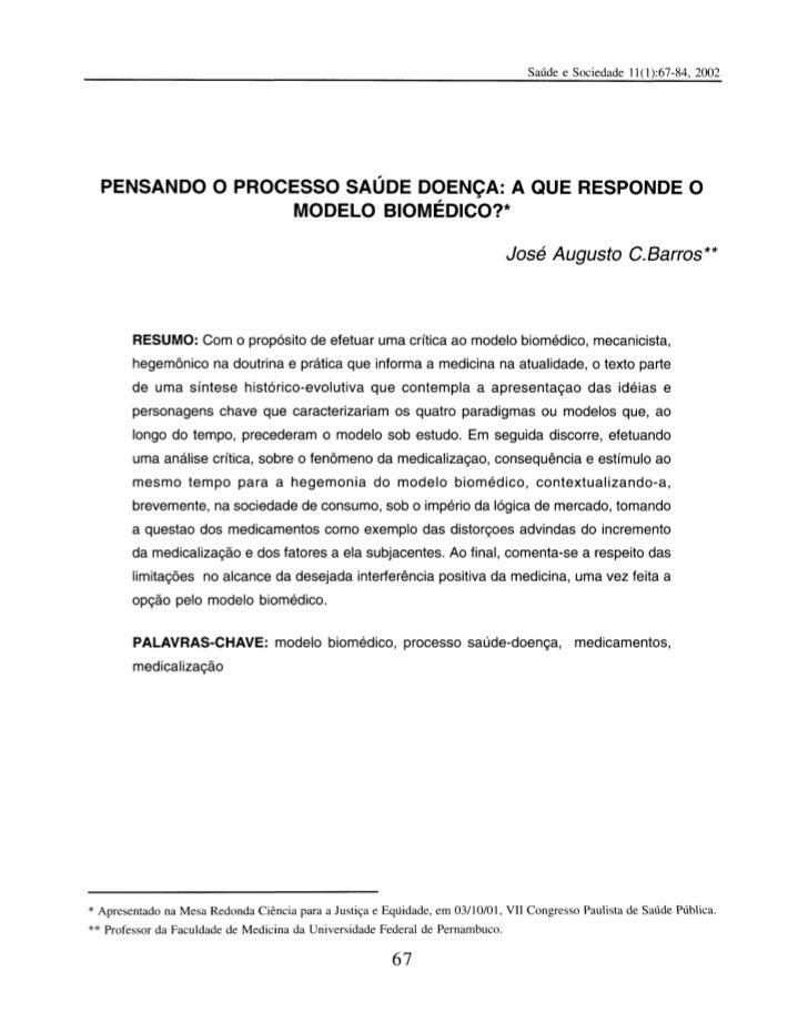 PENSANDO O PROCESSO SAÚDE DOENÇA: A QUE RESPONDE O                  MODELO BIOMÉDICO?*                                    ...