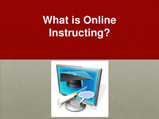 What is Online Instructing?
