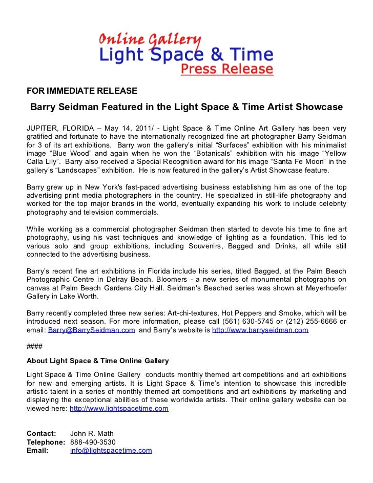 FOR IMMEDIATE RELEASE Barry Seidman Featured in the Light Space & Time Artist ShowcaseJUPITER, FLORIDA – May 14, 2011/ - L...
