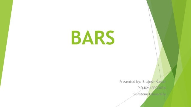 Bars(Behaviours anchor rating scale)