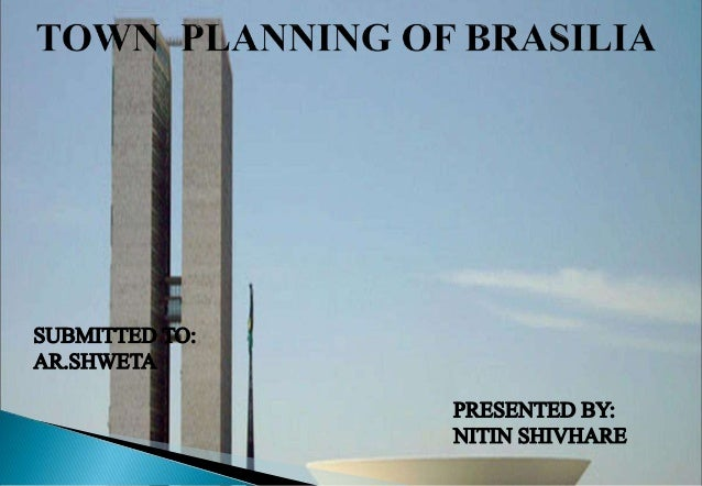 INTRODUCTION  Brasília is the federal capital of Brazil. Brasilia, the planned city of Brazil. It lies between headwat...