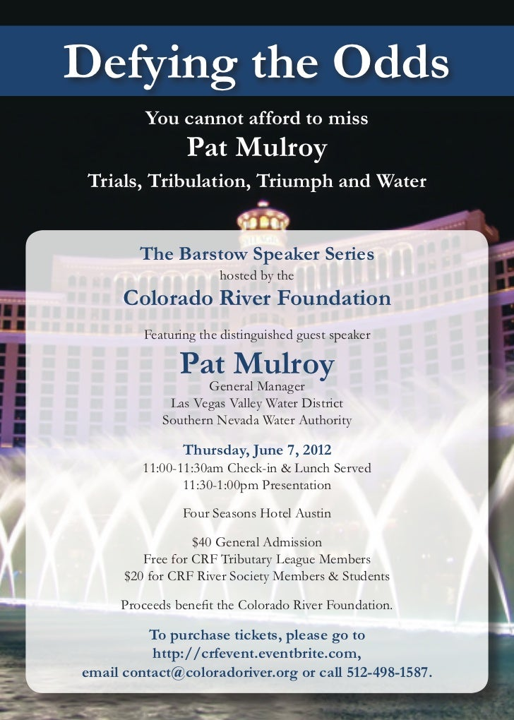 Defying the Odds         You cannot afford to miss                Pat Mulroy Trials, Tribulation, Triumph and Water       ...