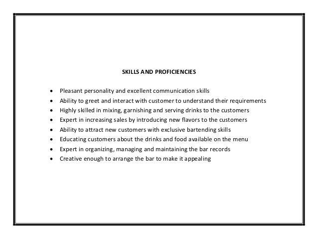 SKILLS ...  Bartender Skills